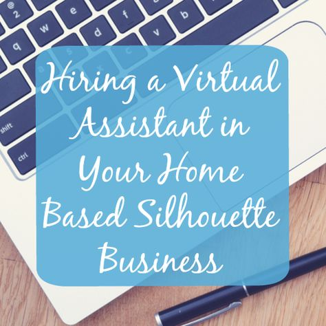 Hiring Virtual Help in Your Silhouette Business - Cutting for Business