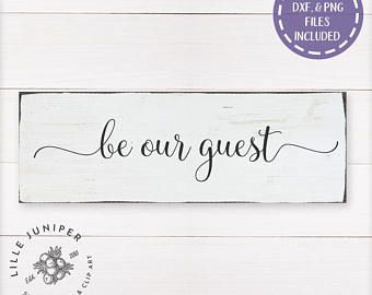 Image Result For Be Our Guest Svg Free Free Svg Card Making Wooden Signs