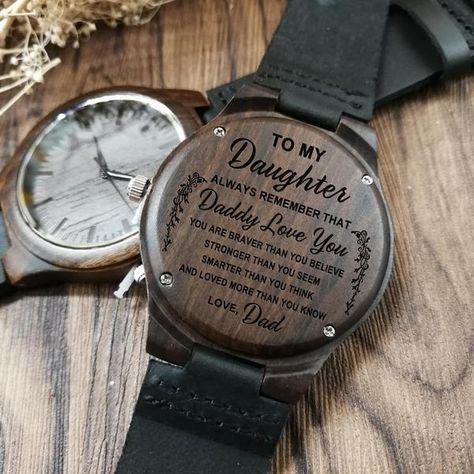 ENGRAVED WOODEN WATCH - to my daughter always remember that love dad