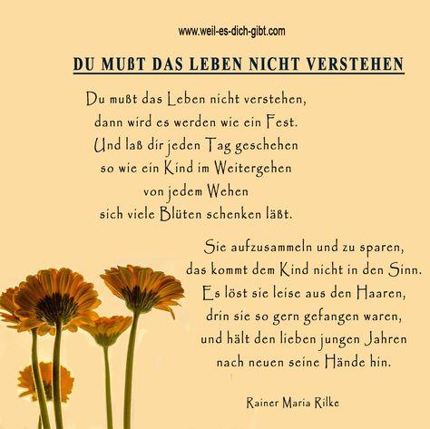 Ein wunderbares Gedicht von Rainer Maria Rilke   🌼Du musst das Leben nicht verstehen