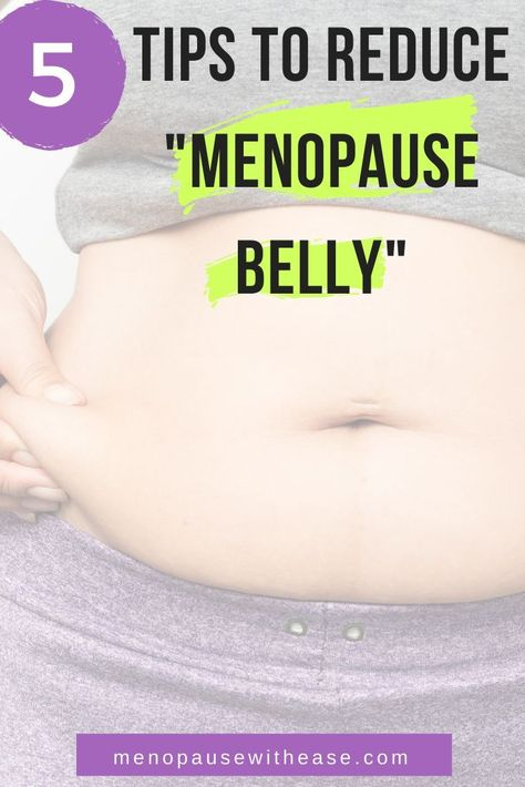 What Causes the Menopause Belly and 5 Things You Can Do About It