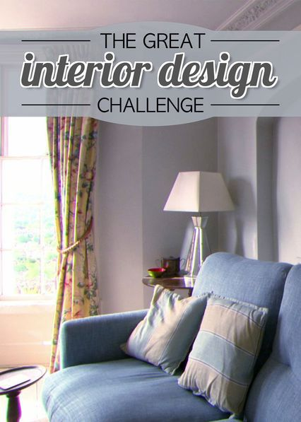 Check Out Great Interior Design Challenge On Netflix Great