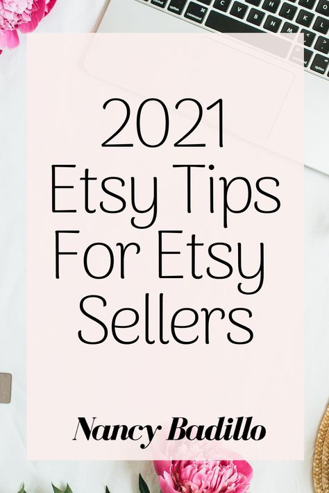 Etsy tips for Etsy Sellers