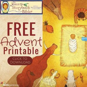 Free Jesus Storybook Bible Advent Printables For Christmas 2020 From Author Sally Lloyd Jones Bible Verse Advent Calendar Advent For Kids Advent Devotionals