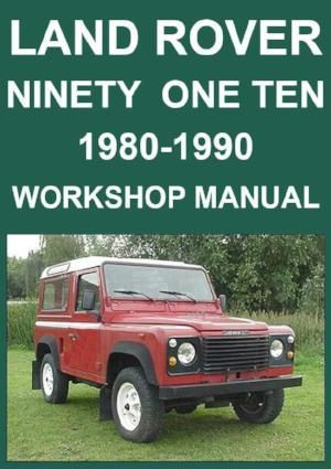 Land Rover Defender Ninety One Ten And One Thirty 1980 1990 Shop Manual Land Rover Land Rover Defender Manual Car