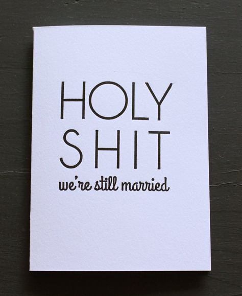 Letterpress Anniversary Card HOLY SHIT we're still married by HolyShitCards, $5.00