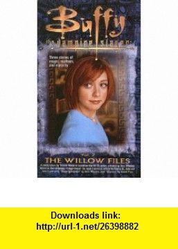 The willow files buffy the vampire slayer pocket hardcover the willow files buffy the vampire slayer pocket hardcover numbered 9780613633710 yvonne navarro isbn 10 0613633717 isbn 13 978 061363 fandeluxe Document
