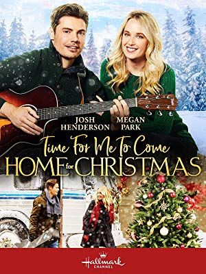 Time For Me To Come Home For Christmas 2020 Pin by Ilene Stanton on Christmas movies in 2020 | Christmas