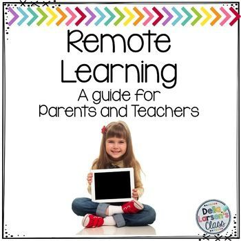Remote Learning Guide For Teachers And Parents Distance Learning