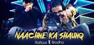 indian hiphop: NACHNE KA SHAUNQ | RAFTAAR | NEW SONG | hihop