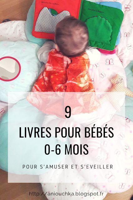 9 Livres Pour Bebes 0 6 Mois Pour S Amuser Et S Eveiller