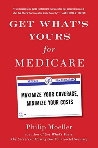 Download Pdf Get What S Yours For Medicare Maximize Your Coverage