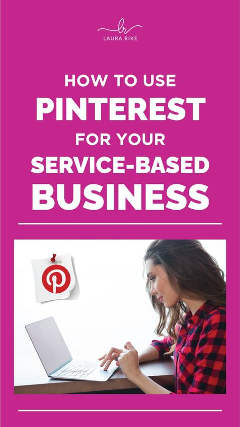 5 Ways To Use Pinterest For Your Service-Based Business