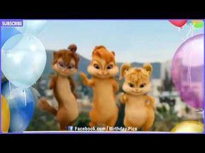 Happy Birthday Song Chipmunks Version Birthday Song For Children Baby Songs Youtube Funny Happy Birthday Song Happy Birthday Song Youtube Happy Birthday Kids
