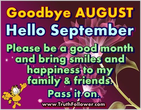 Goodbye August Hello September Quotes And Sayings