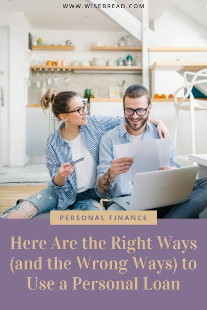 Here Are The Right Ways And The Wrong Ways To Use A Personal Loan Personal Loans Personal Finance Personal Loans Money