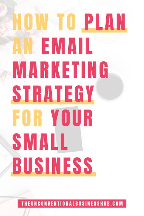 How to Plan an Email Marketing Strategy for your Small Business