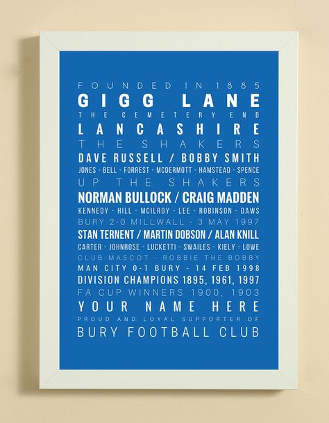 BURY FC History And Memories | Personalised Print | Framed & Free UK Delivery - £20
