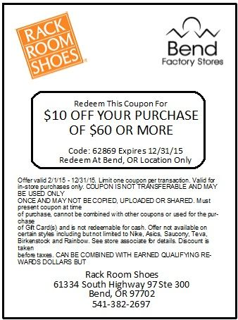 10 Off Your Purchase Of 60 Or More At Rack Room Shoes Www Bendfactorystores Com Store Coupons Factory Store Coupons