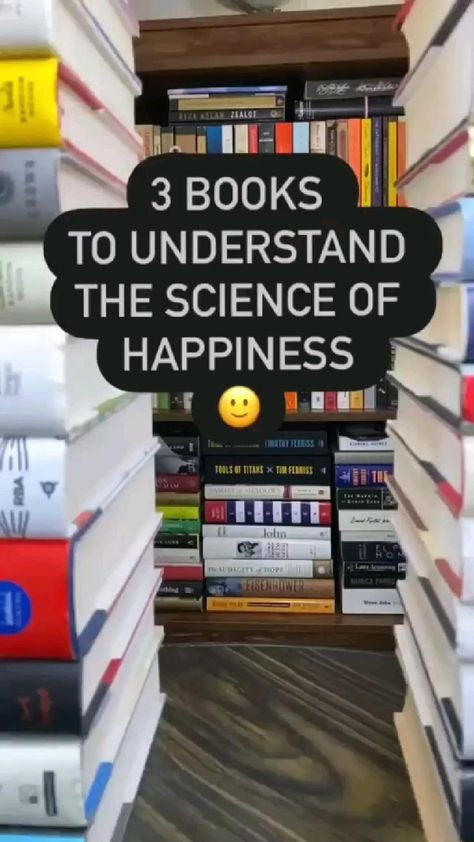 science Of Happiness 3 Books You can read Ot To Understand