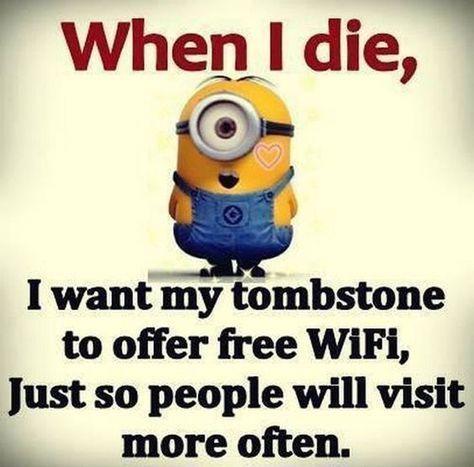 When I Die... #Funny #minions... 33, Funny, funny minion ...