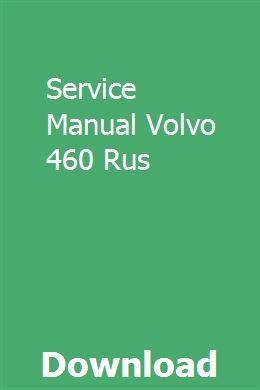 Service Manual Volvo 460 Rus | Volvo, Auto service, Truck engine on 440 bracket diagram, 440 engine diagram, 440 alternator diagram, 440 plug diagram,