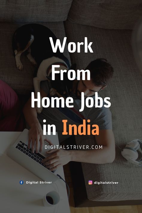 Work From Home Jobs in India 2020 - Digital Striver