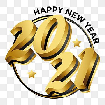 Modern Premium 3d Text 2021 Happy New Year 2021 New Year 2021 Celebration Png And Vector With Transparent Background For Free Download Happy New Year Images Happy New Year Text Happy New Year Pictures