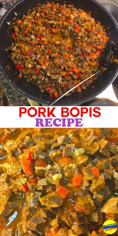 Pork Bopis Recipe Recipe Sisig Recipe Recipes Pinoy Food Filipino Dishes