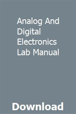 Analog And Digital Electronics Lab Manual With Images Electronics Lab Repair Manuals User Manual