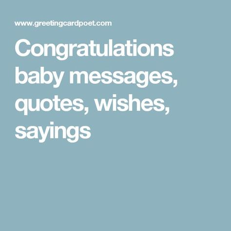 Congratulations baby messages, quotes, wishes, sayings