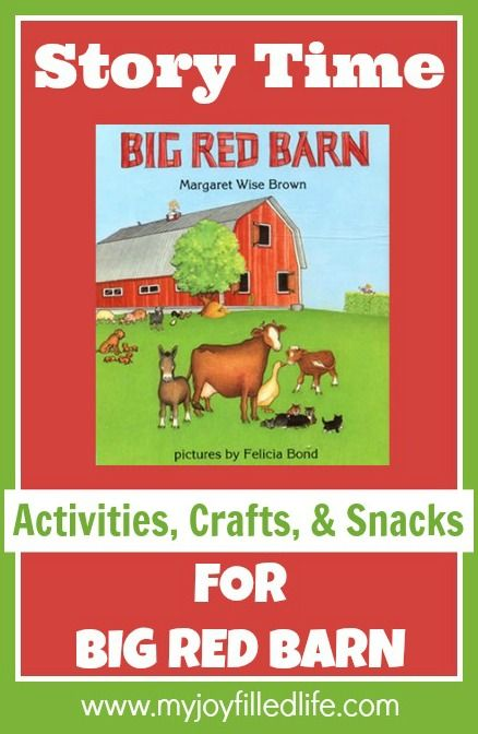 Story Time - Activities, Crafts, and Snacks to go along with Big Red Barn