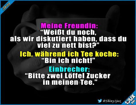 Ich bin nur höflich! #nett #Zucker #Witz #Witze #lustiges #Spruchbilder #lachflash