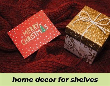 Home Decor For Shelves 278 20181029194555 62 Home Decor Zippay Home Decor Exporters In Cebu Teacher Valentine Gifts Teacher Valentine Christmas Gift Box