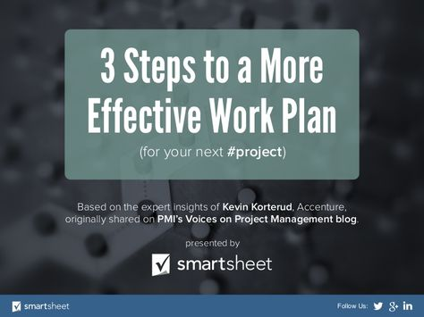 3 Steps to a More Effective Work Plan (for your next #project - work plan