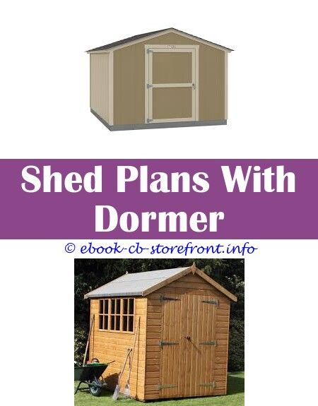 7 Far Sighted Clever Ideas Simple 10x10 Shed Plans Building A Shed With Living Quarters Building Shed Uneven Ground 10 X 10 Shed Plans Building A Shed With Liv