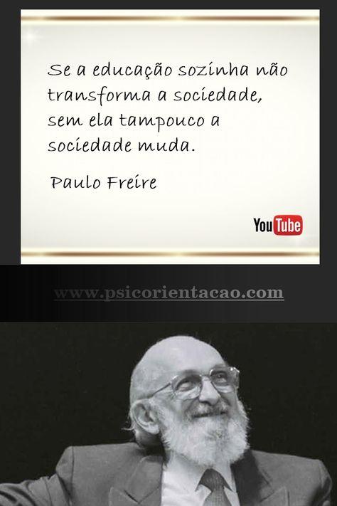Frasepsicologia Frasesdepsicologia Paulofreire