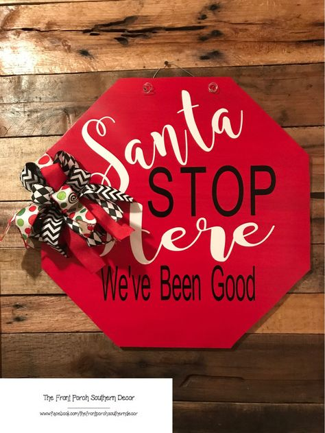 Santa Stop Here - Stop Sign Door Hanger by TheFrontPorchDecor on Etsy Christmas Swags, Christmas Door, Christmas Decorations, Christmas Ornaments, Christmas 2019, Merry Christmas, Xmas, Santa Crafts, Christmas Crafts For Kids
