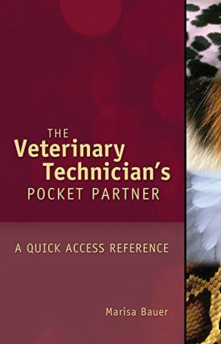Veterinary Technician S Pocket Partner A Quick Access Reference Guide Veterinary Technology Books Edu Veterinary Technician Vet Technician Vet Tech School