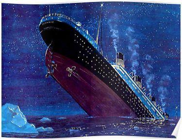 Fotomurale komar road | poster per parete national geographic. Titanic Sinking Poster Rms Titanic Film Titanic Eventi Storici