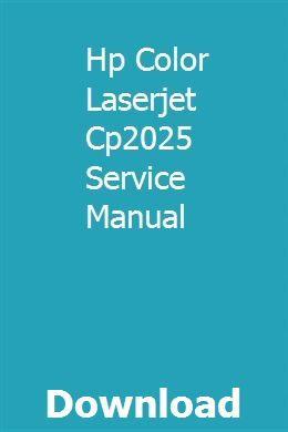 Hp Color Laserjet Cp2025 Service Manual   Manual, Electronics iphone, Pdf  download