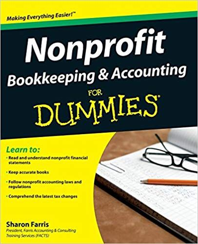 Nonprofit Bookkeeping And Accounting For Dummies Bookkeeping And Accounting Accounting Principles Bookkeeping