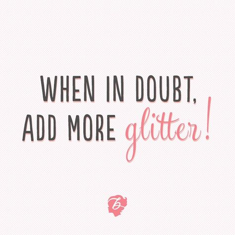 Rules to live by :) Glitter on, gorgeous! #benefitbeauty