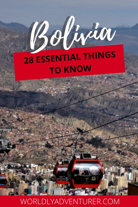 28 Essential Things to Know Before Traveling in Bolivia - Worldly Adventurer