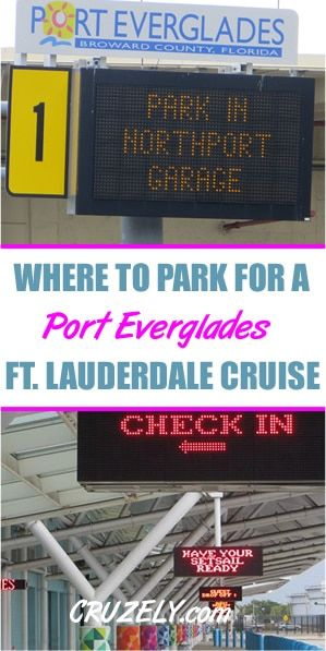 Fort Lauderdale Port Everglades Cruise Parking Where To Park Prices Profiles Map Everglades Fort Lauderdale Lauderdale