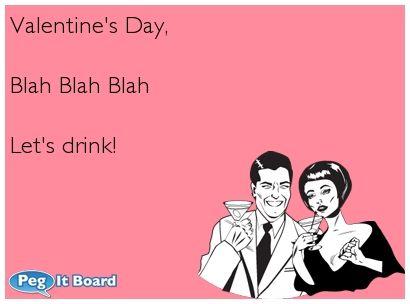 quote on drunk ecard valentines day blah blah blah lets drink - Valentines Day E Card