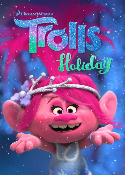 "Trolls Christmas Special 2019 Check out ""Trolls Holiday Special"" on Netflix 
