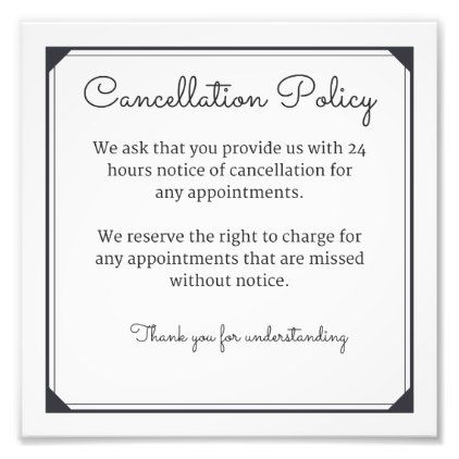 Cancellation Policy Poster For Salon Or Spa Custom Gift Ideas Diy