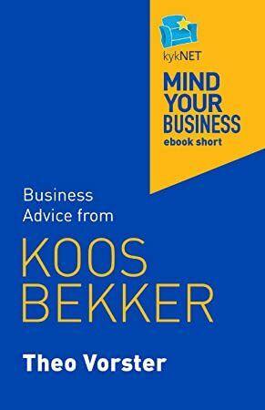 Get Book Koos Bekker Mind Your Business Ebook Short Business