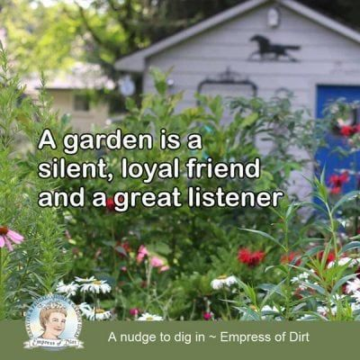 37 Favorite Garden Quotes Memes And Quirky Expressions Empress Of Dirt Gardening Quotes Funny Garden Quotes Gardening Memes